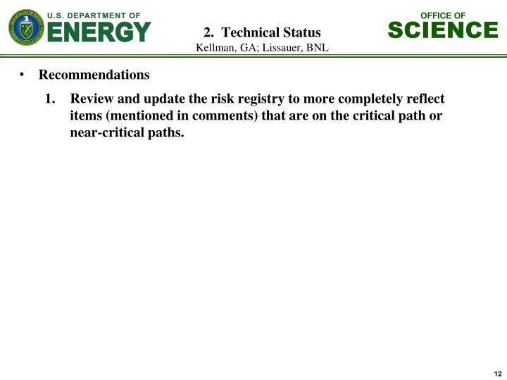 2.  Technical Status