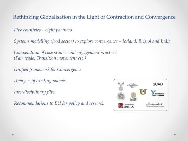 Rethinking Globalisation in the Light of Contraction and Convergence