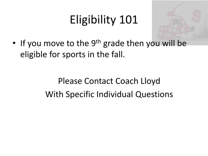 Eligibility 101