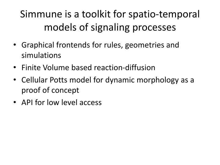 Simmune is a toolkit for spatio temporal models of signaling processes
