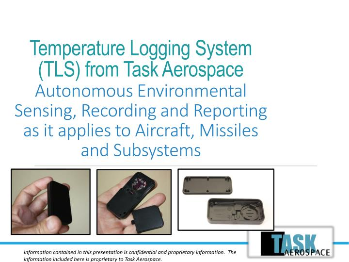 Temperature Logging System (TLS) from Task Aerospace