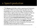 1 speech production