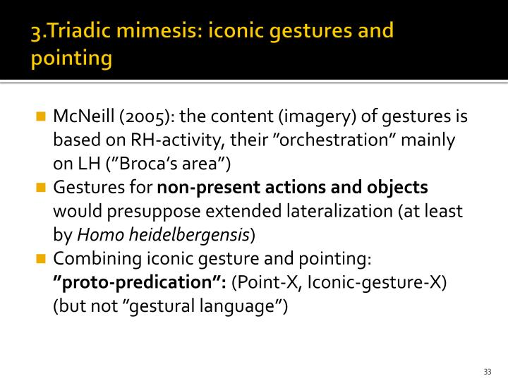 3.Triadic mimesis: iconic gestures and pointing