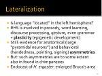 lateralization