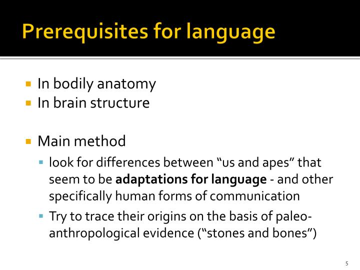 Prerequisites for language