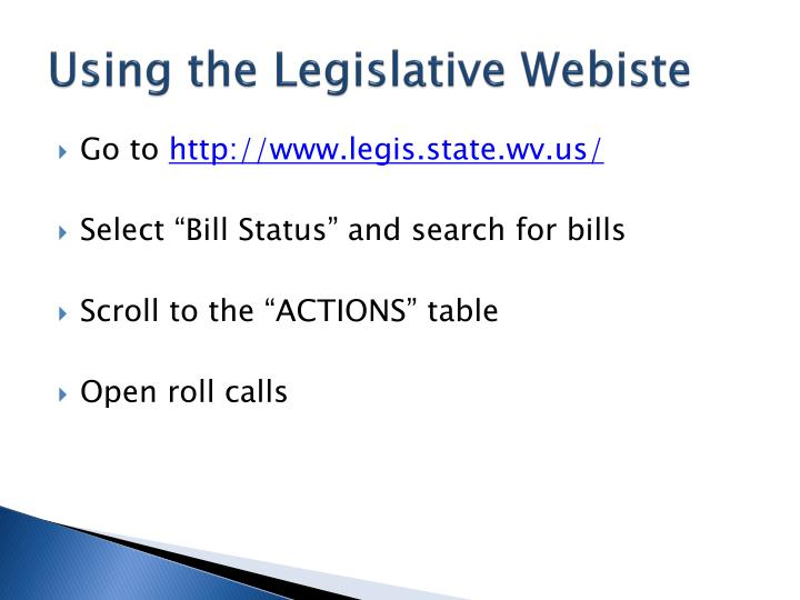 Using the Legislative