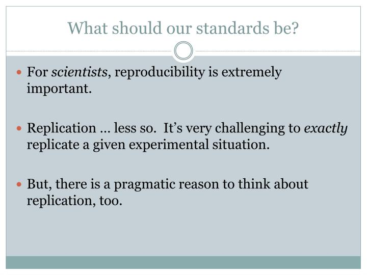 What should our standards be?
