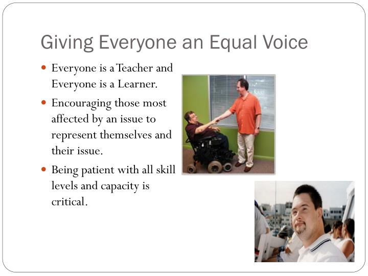 Giving Everyone an Equal Voice