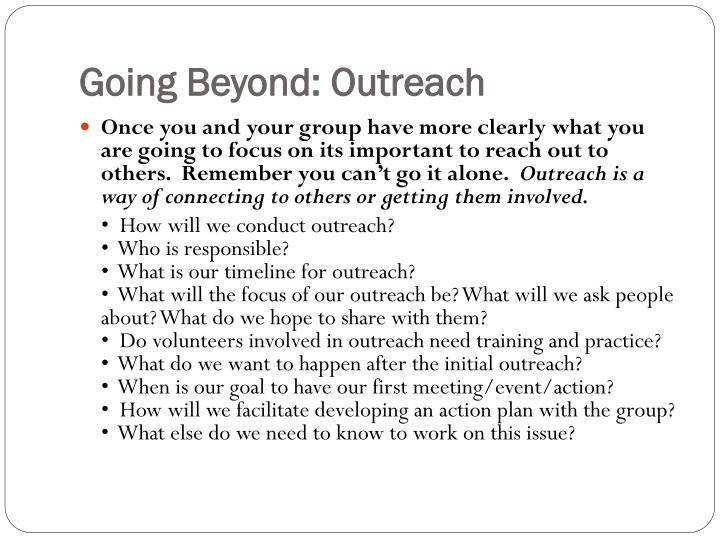 Going Beyond: Outreach