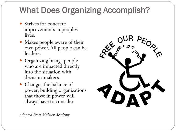 What Does Organizing Accomplish?