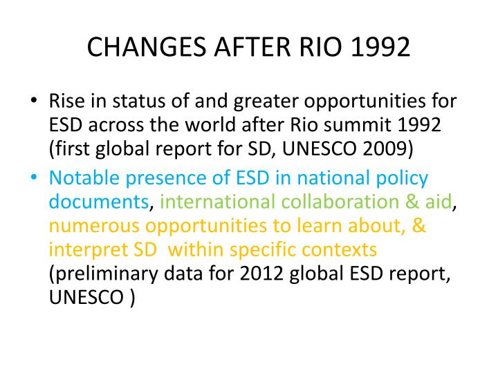 CHANGES AFTER RIO 1992