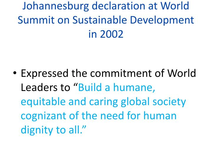 Johannesburg declaration at World Summit on Sustainable Development in 2002