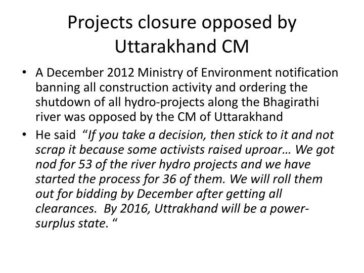 Projects closure opposed by