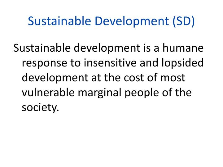 Sustainable Development (SD)