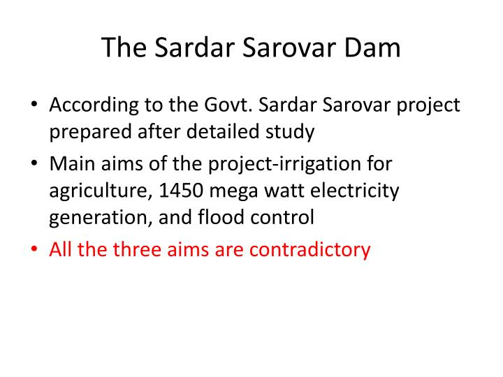 The Sardar Sarovar Dam