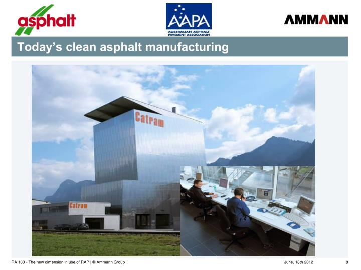 Today's clean asphalt manufacturing