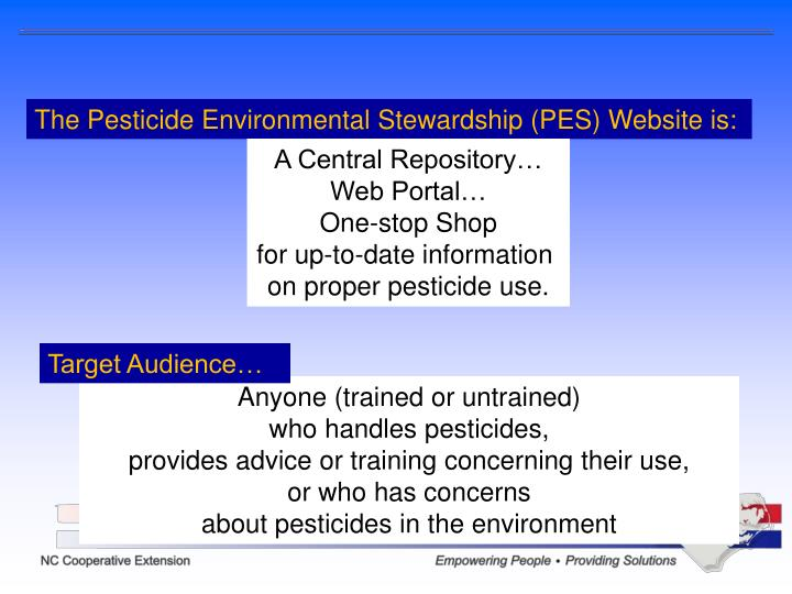 The Pesticide Environmental Stewardship (PES) Website is: