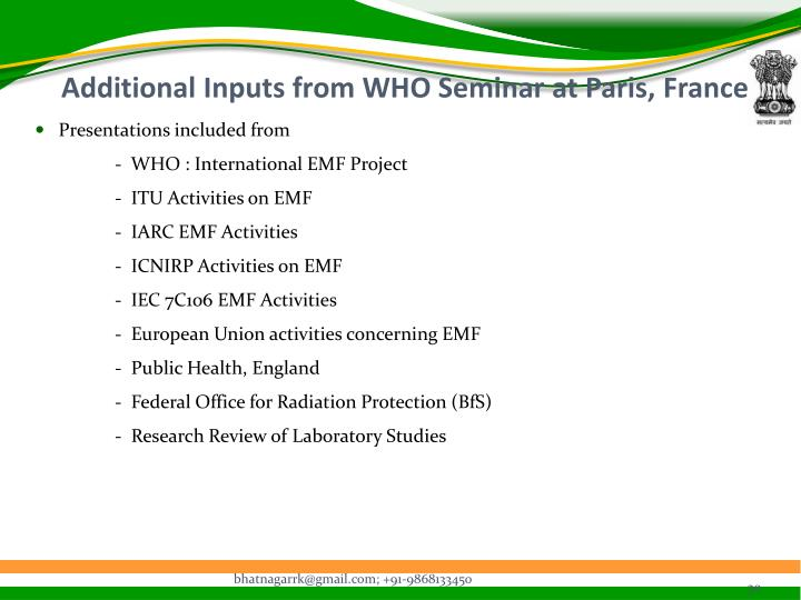 Additional Inputs from WHO Seminar at Paris, France