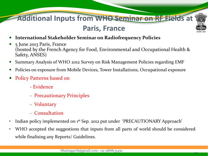 Additional Inputs from WHO Seminar on RF Fields at Paris, France