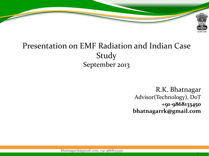 Presentation on EMF Radiation and Indian Case Study