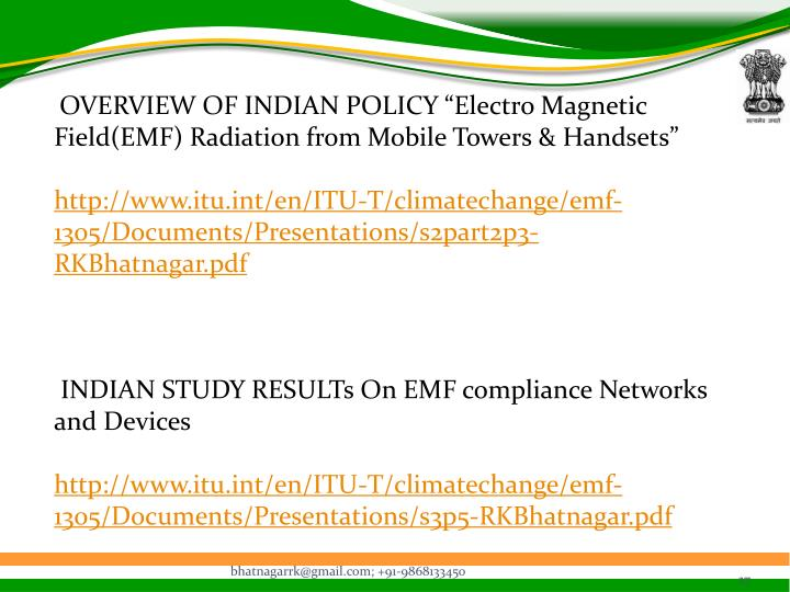 "OVERVIEW OF INDIAN POLICY ""Electro Magnetic Field(EMF) Radiation from Mobile Towers & Handsets"""