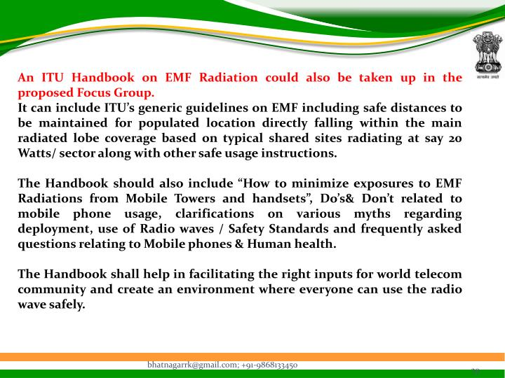 An ITU Handbook on EMF Radiation could also be taken up in the proposed Focus Group.
