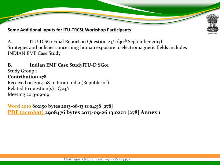 Some Additional Inputs for ITU-TRCSL Workshop Participants