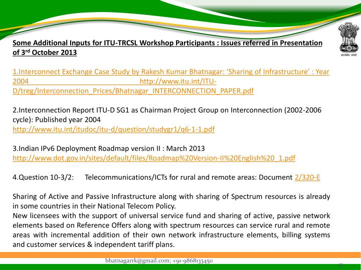 Some Additional Inputs for ITU-TRCSL Workshop Participants : Issues referred in Presentation of 3