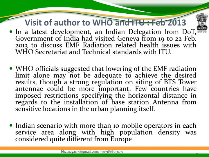 Visit of author to WHO and ITU : Feb 2013