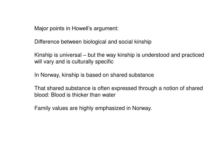 Major points in Howell's argument: