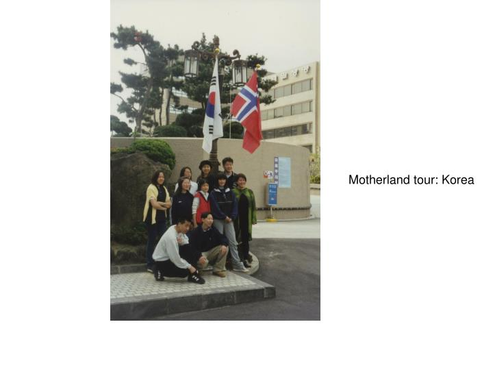 Motherland tour: Korea