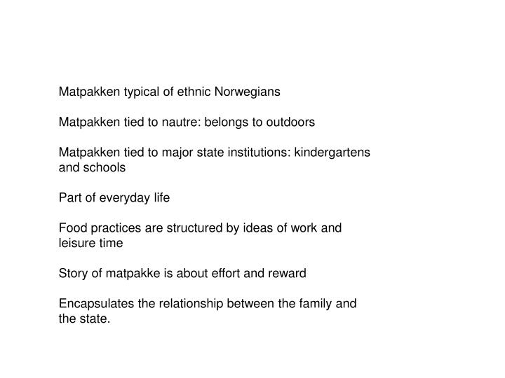 Matpakken typical of ethnic Norwegians
