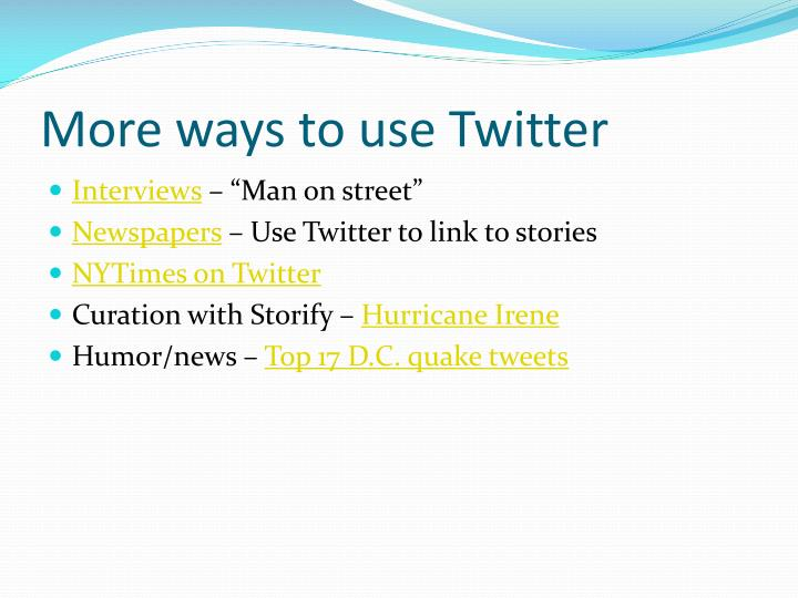 More ways to use Twitter