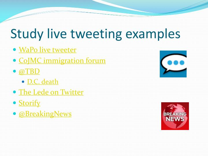 Study live tweeting examples