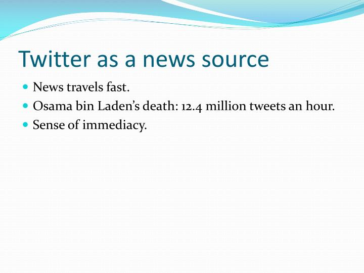 Twitter as a news source