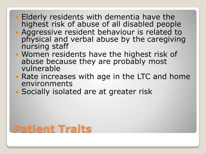 Elderly residents with dementia have the highest risk of abuse of all disabled people