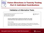 future directions in toxicity testing part c individual contributions2