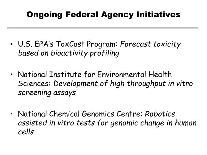 Ongoing Federal Agency Initiatives