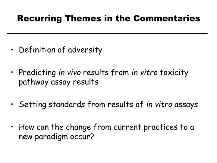 Recurring Themes in the Commentaries