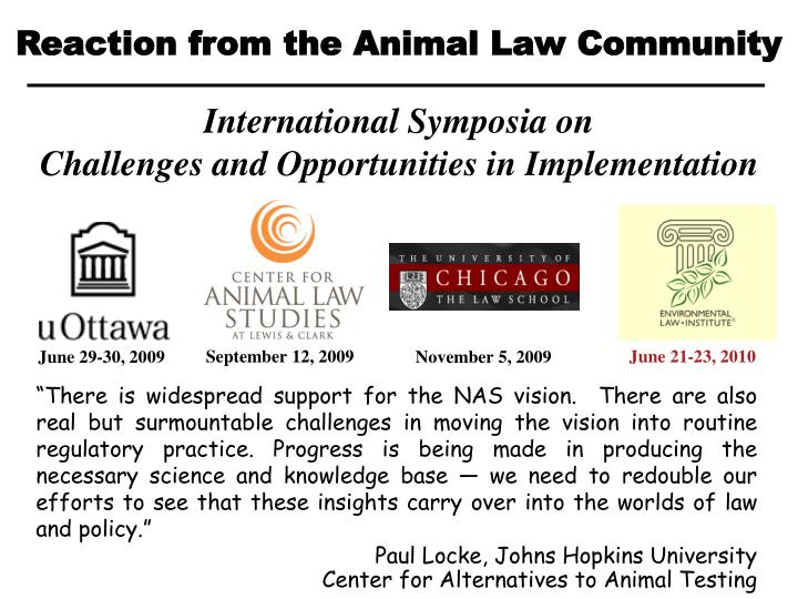Reaction from the Animal Law Community