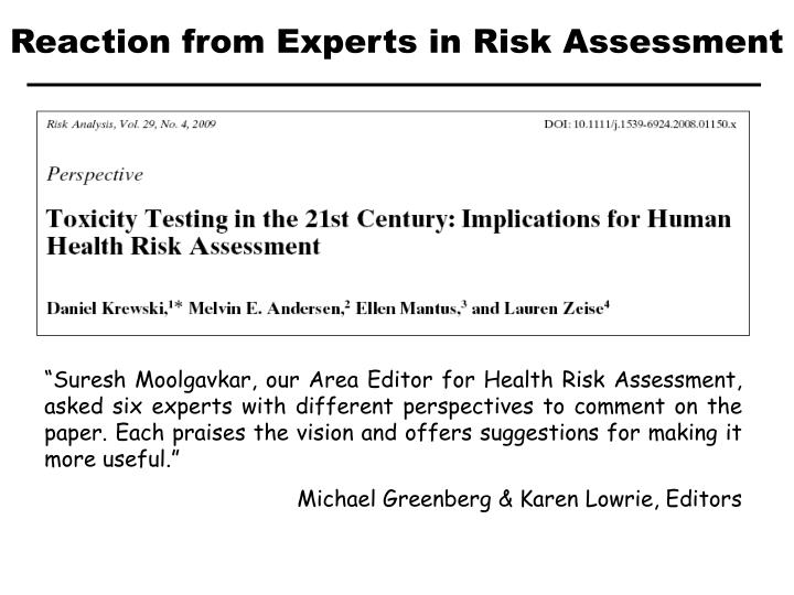 Reaction from Experts in Risk Assessment