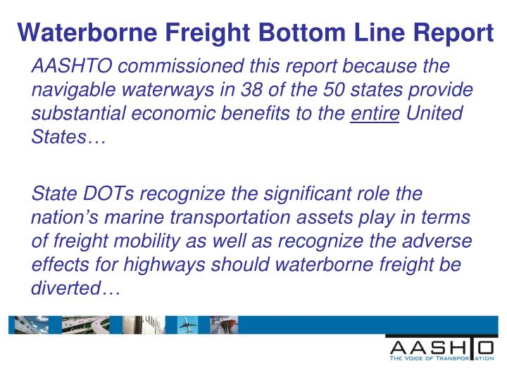 Waterborne Freight Bottom Line Report