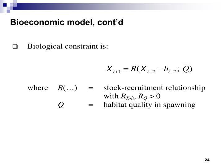 Bioeconomic model, cont'd