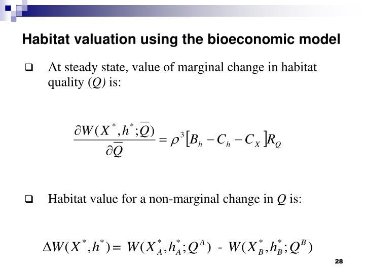 Habitat valuation using the bioeconomic model