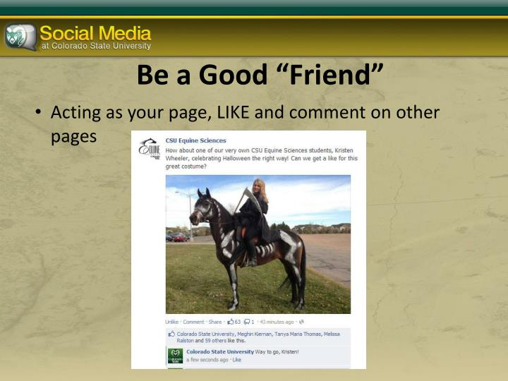 "Be a Good ""Friend"""