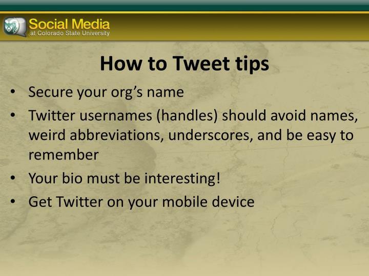 How to Tweet tips