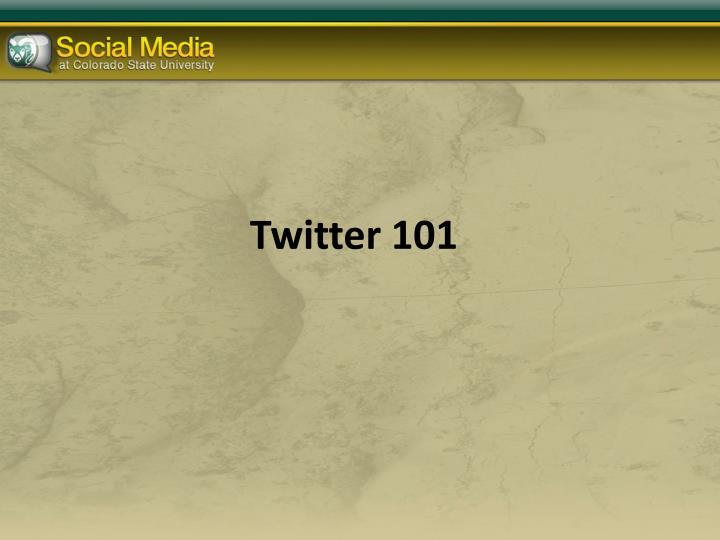 Twitter 101