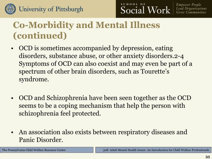 Co-Morbidity and Mental Illness (continued)