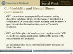 co morbidity and mental illness continued