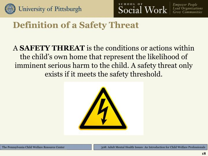 Definition of a Safety Threat